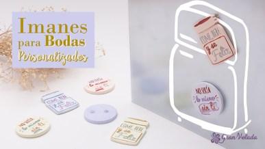 Tutorial con vídeo y paso a paso para hacer Imanes para bodas personalizados en casa