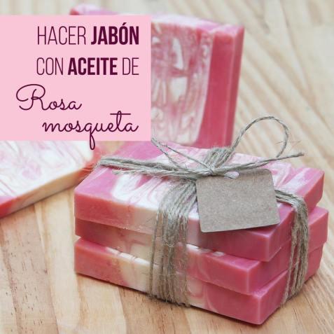 Jabón casero de rosa mosqueta