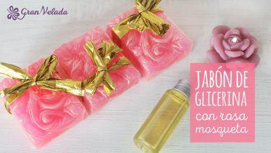 Tutorial para hacer jabon de rosa mosqueta de glicerina y saber aprovechar sus propiedades