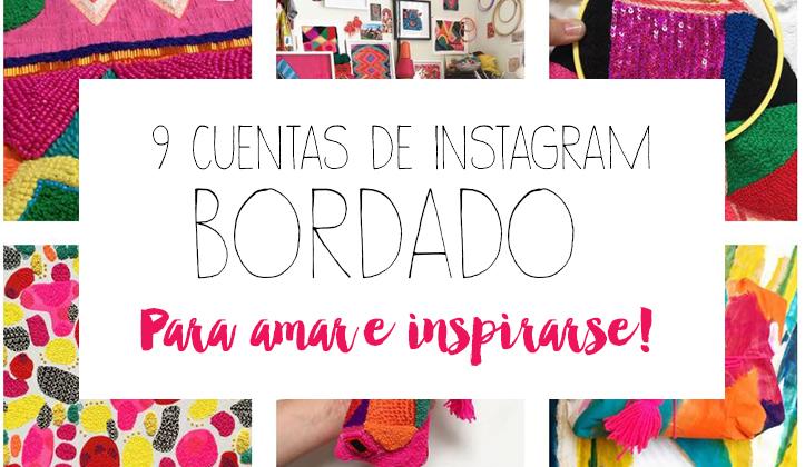 9 cuentas de bordados para amar e inspirarse en Instagram