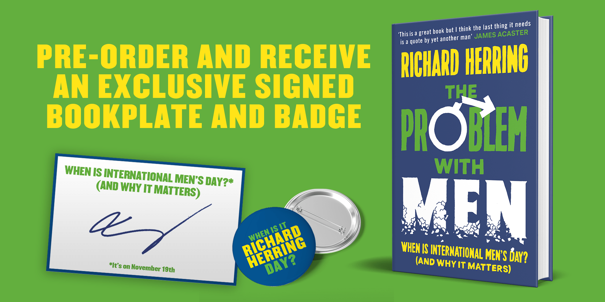 Pre-order The Problem With Men by Richard Herring and receive an exclusive signed bookplate and badge