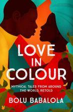 Love in Colour - Bolu Babalola
