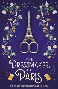 The Dressmaker of Paris - Georgia Kaufmann