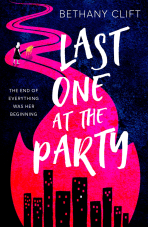 Last One at the Party by Bethany Clift