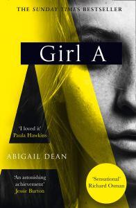 Girl A, Abigail Dean