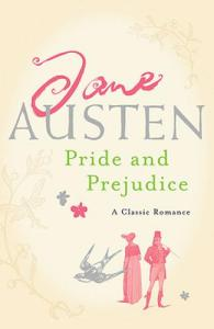 Jane Austen, Pride and Prejudice