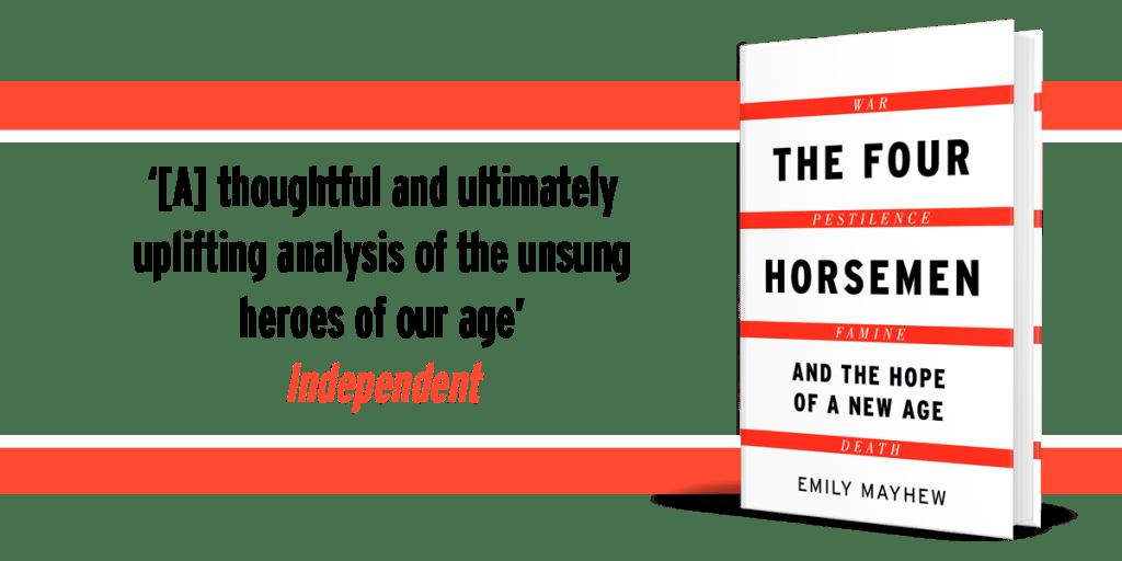 The Four Horsemen - Emily Mayhew