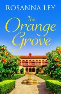 The Orange Grove by Rosanna Ley