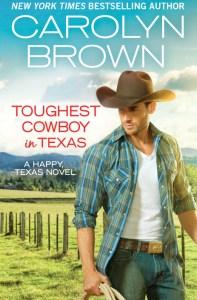 Toughest Cowboy in Texas by Carolyn Brown