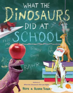 What the Dinosaurs Did at School cover