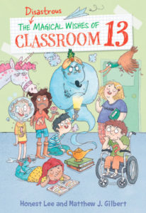 The Disastrous Magical Wishes of Classroom 13 cover