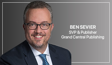 Ben Sevier - SVP & Publisher, Grand Central Publishing