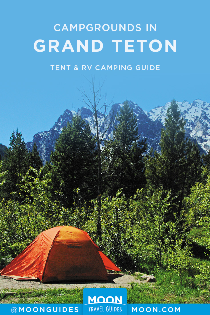 Grand Teton National Park Camping | Moon Travel Guides