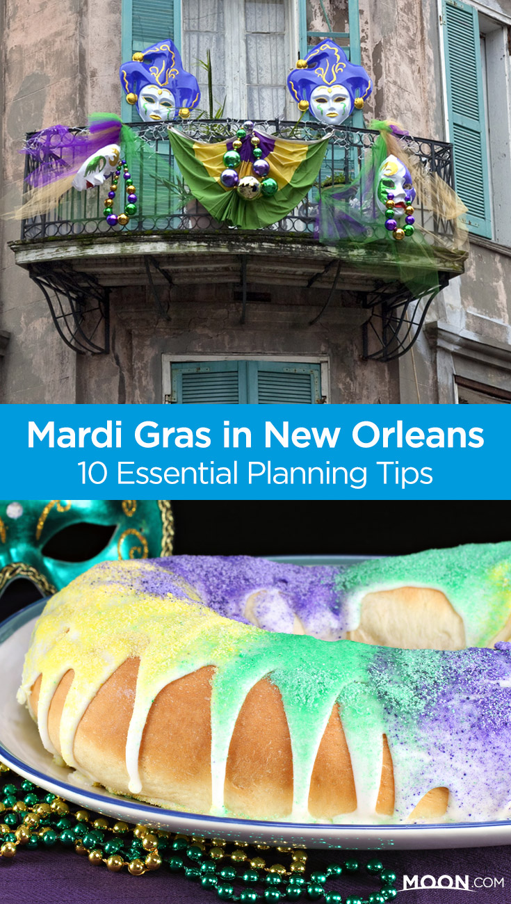 If it's your first time planning a trip to New Orleans for Mardi Gras, careful planning is in order. Luckily, we've got 10 expert tips for making sure your NOLA trip is perfect.