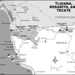 Map of Tijuana, Rosarito, and Tecate Mexico