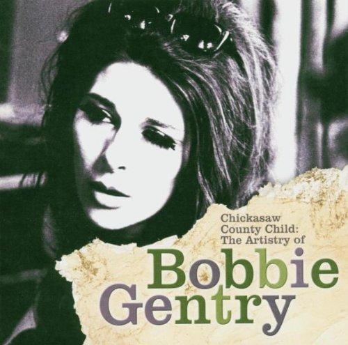 Bobbie Gentry album Chickasaw County Child