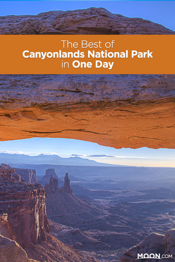 The Best of Canyonlands in One Day