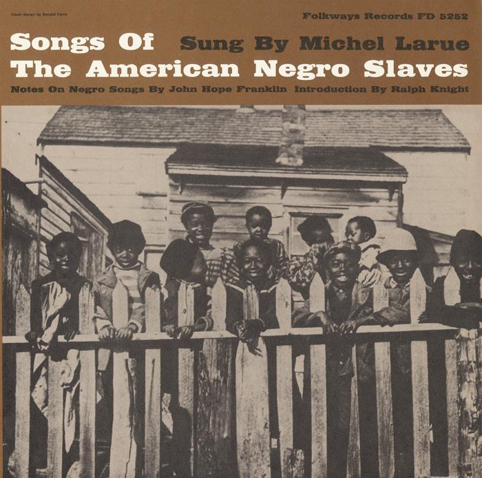Smithsonian Folkways album Songs of the American Negro Slaves