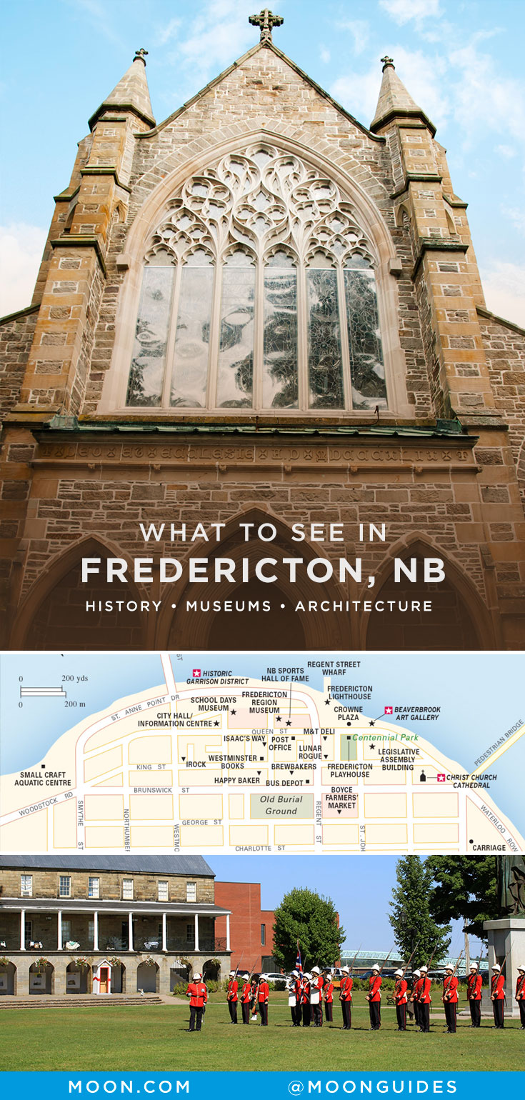 What to See in Fredericton, NB - History, Museums, Architecture