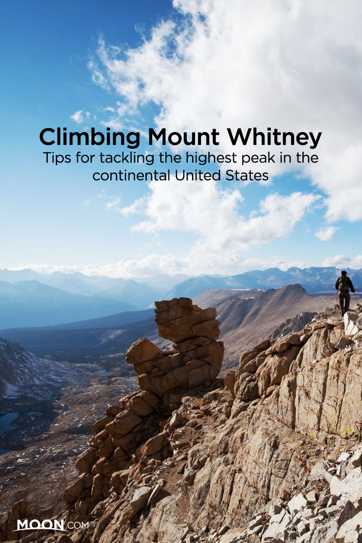 Climbing Mount Whitney: Tips for tackling the highest peak in the continental United States