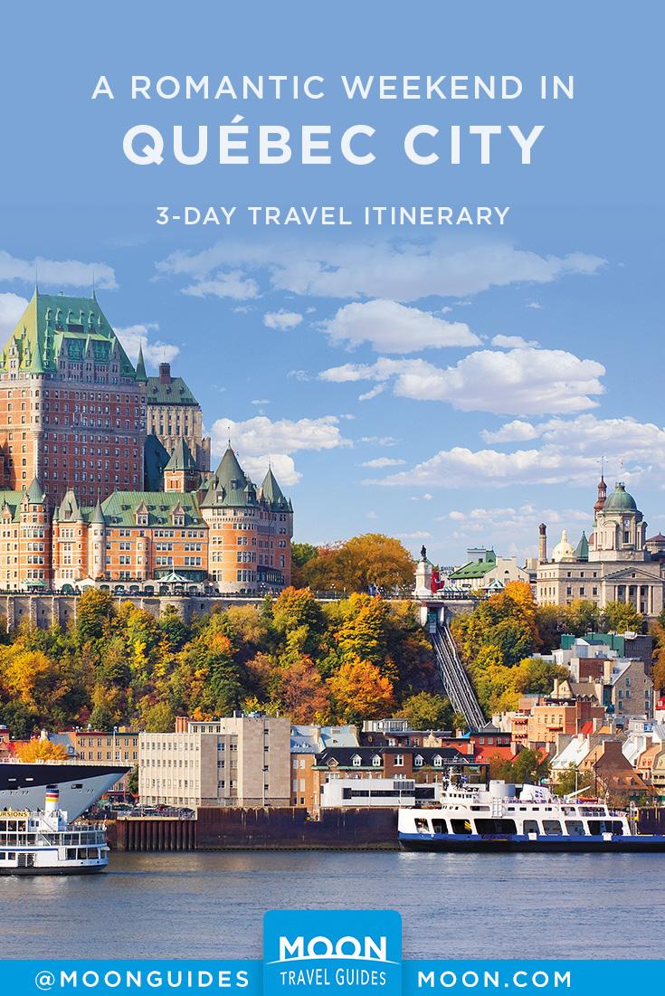 Quebec City Romantic Weekend Pinterest graphic