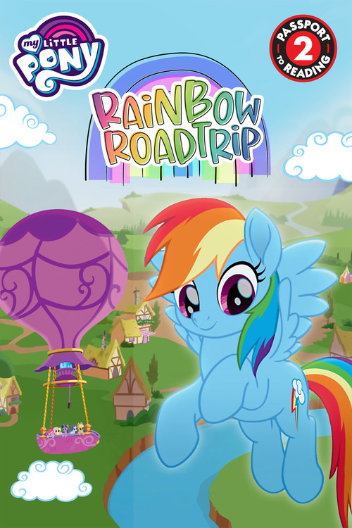 My Little Pony Rainbow Road Trip By Celeste Sisler Hachette Book Group