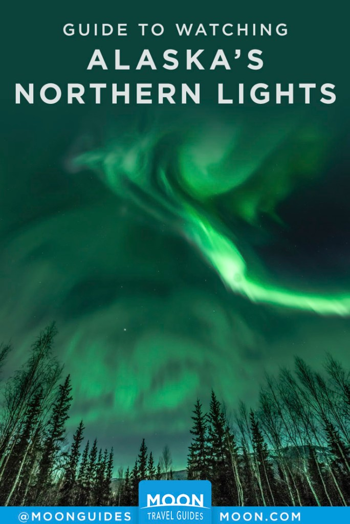 Green northern lights in sky over trees. Pinterest Graphic, Watching AK's Northern Lights