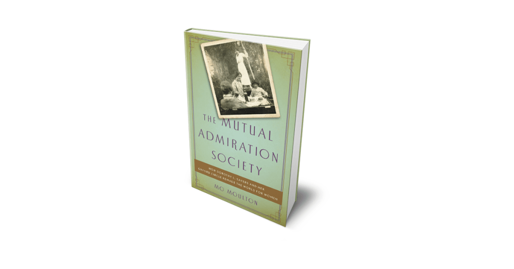 Dorothy Sayers & The Mutual Admiration Society
