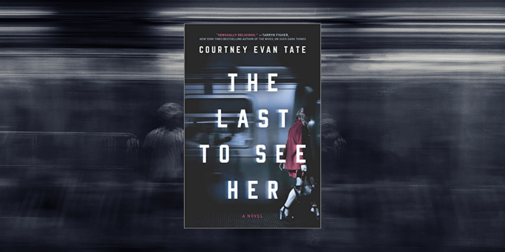 psychological suspense_the last to see her