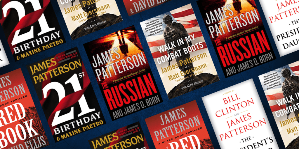 5 James Patterson Books to Devour in 2021