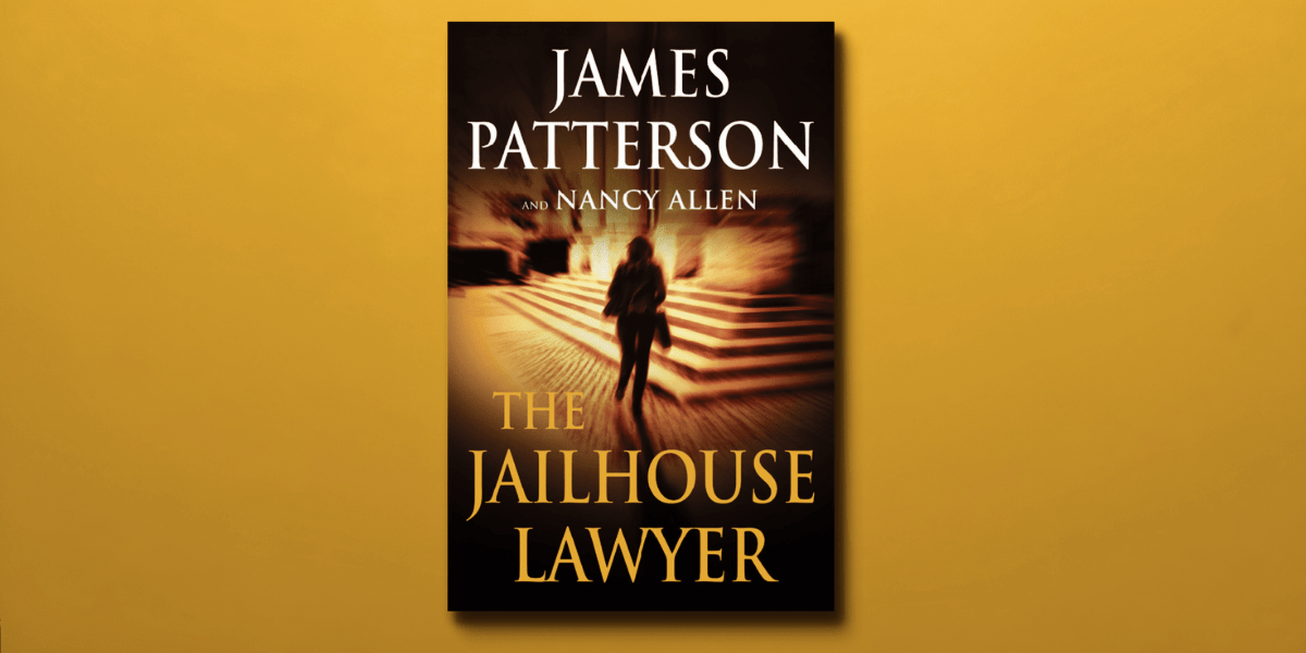 The Jailhouse Lawyer by James Patterson