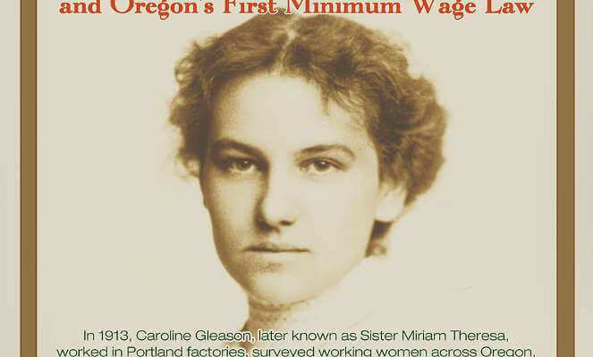 """Working Women: Caroline Gleason/Sister Miriam Theresa and Oregon's First Minimum Wage Law"" Old St. Francis History Pub"
