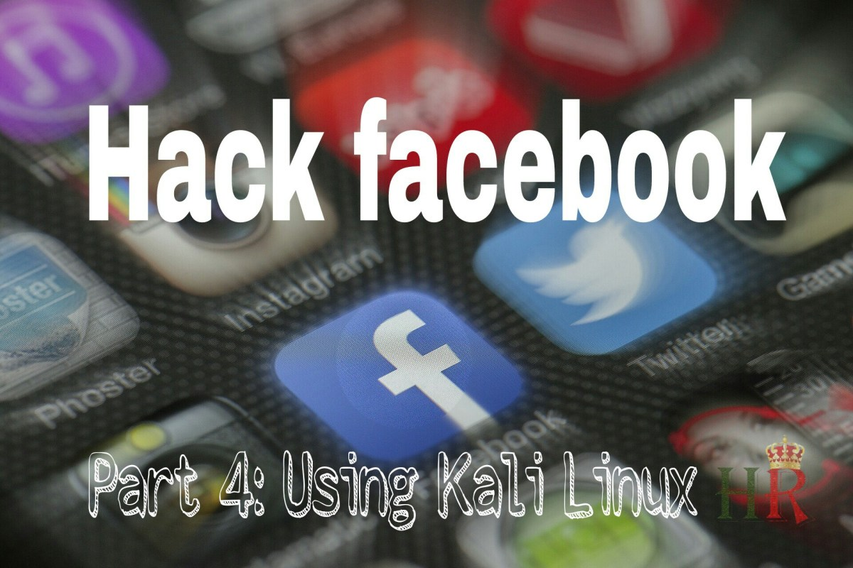 How To Hack Any Facebook Account Using Social Engineering Toolkit (SET) In Kali Linux: Tutorial [Part 4]