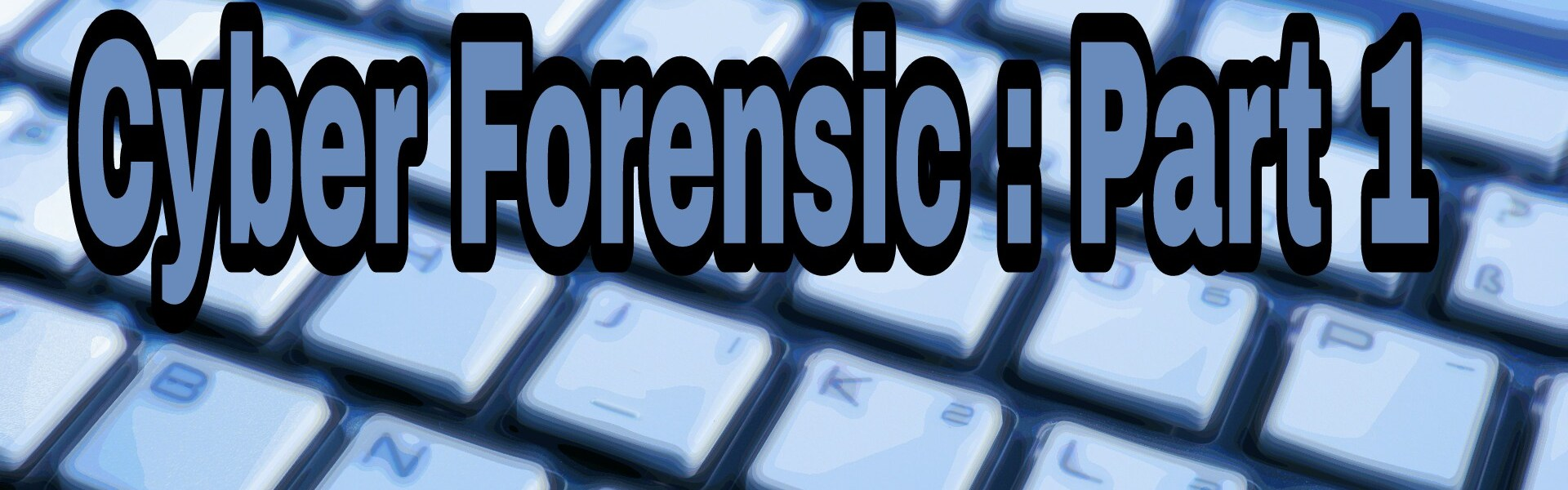 Computer Forensics: Windows Forensics Part:1