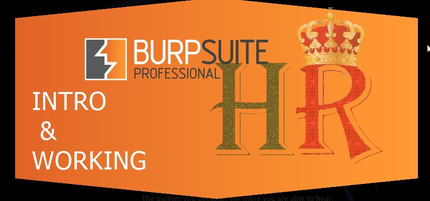 BurpSuite : Introduction & Working | HackeRoyale