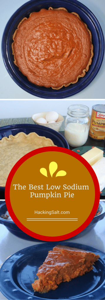 This is the best recipe for a Low Sodium Pumpkin Pie! So delish! Heart Healthy too! #lowsodium #thanksgiving #healthy