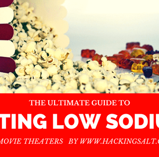 Ultimate Low Sodium Guide to Movie Theater Snacks