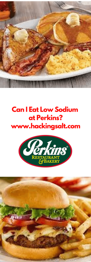 Can I eat low sodium at Perkins- A guide to the foods you can eat and stay low sodium. #lowsodium #hearthealthy