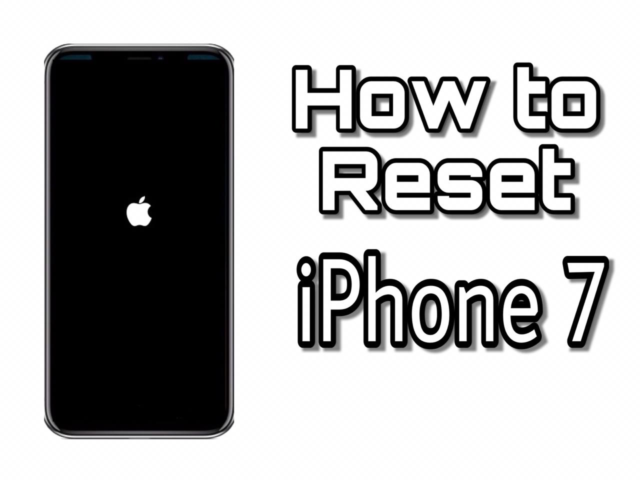 How to Reset iPhone 7