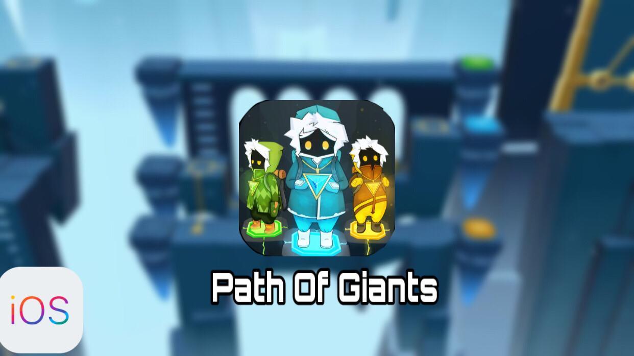 Path Of Giants iOS Free