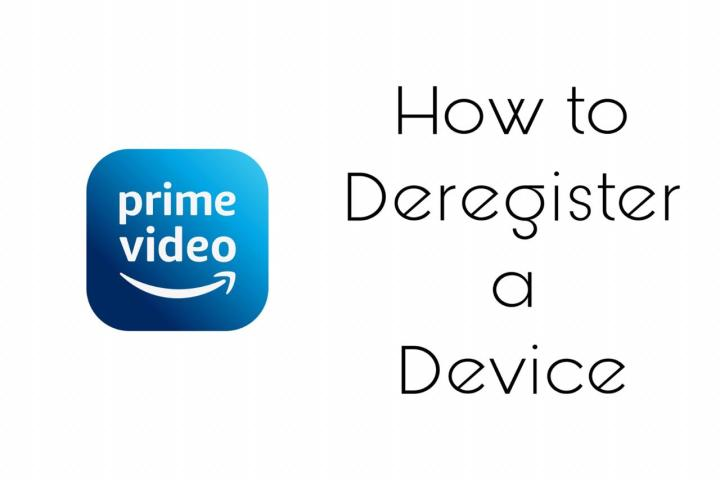 How to remove or deregister a device in amazon prime video