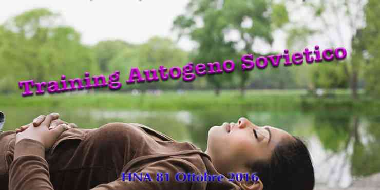 hna81ott2016-training autogeno-autoipnosi-sovietico-russia-germania-est-performance-grigori-raiport-red-gold-esercizi-ansia-corso-audio