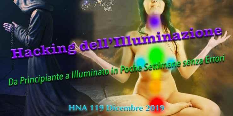 HNA119Dic2019-Hacking-dell'Illuminazione-Transpersonalità-jeffery-martin-non-dualità-neuroscienze-segreti-errori-meditazione