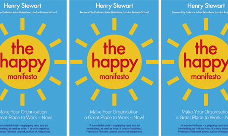The happy manifesto a blueprint for workplace bliss hackney the happy manifesto book malvernweather Image collections