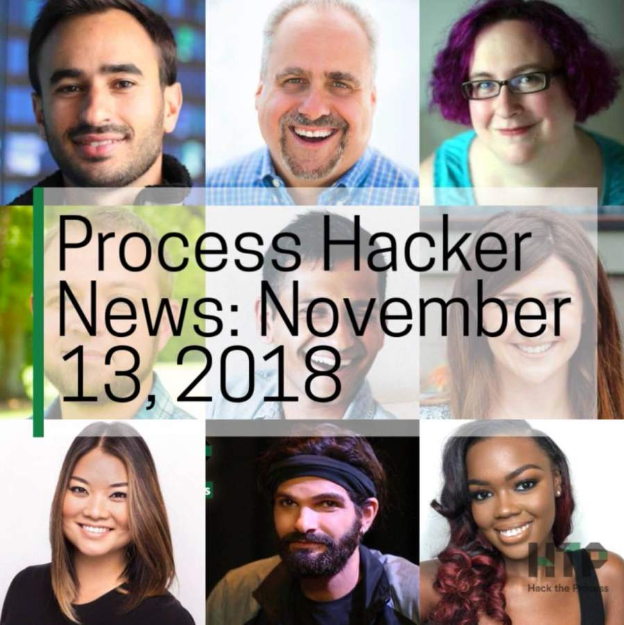2018-11-13 Process Hacker News – Romantic Music, Uncomfortable Conversations, Finding Purpose, and More