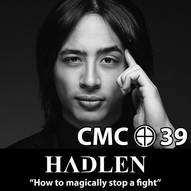 CMC e39 how to magically stop a fight episode 39 of the cerebral mind control podcast with hadlen Thumbnail