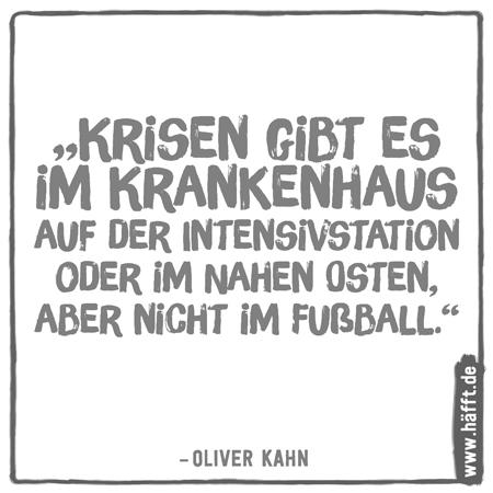 Die 11 besten Sprüche von Oliver Kahn · Häfft.de