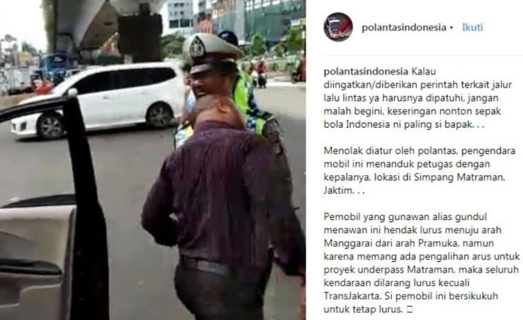 Video pengendara mobil seruduk polisi lalu lintas viral, itu orang apa banteng?