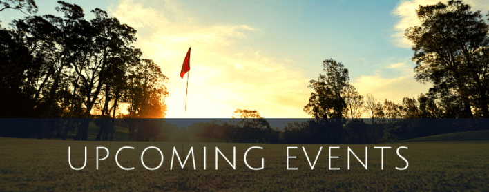 Upcoming Events in Your Golf Community