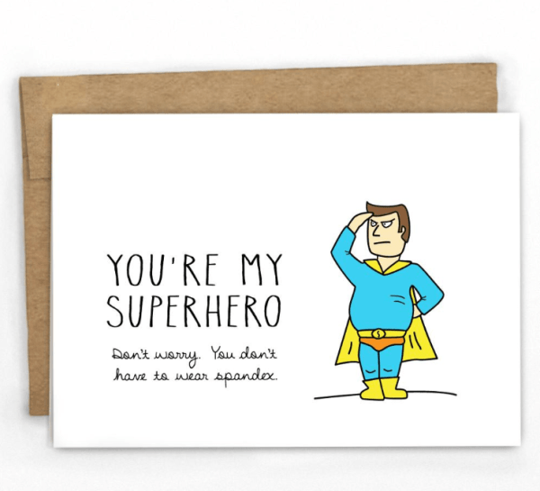 You're my super hero funny greeting card